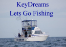 Keydreams Fishing Charters